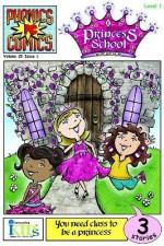 Phonic Comics: Princess School - Level 1 - Heather Alexander, Heather Alexander