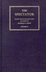 The Spectator (Volume 1) - Donald Frederic Bond, Joseph Addison, Donald F. Bond