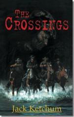 The Crossings - Jack Ketchum