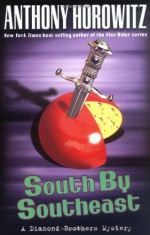 South By Southeast - Anthony Horowitz