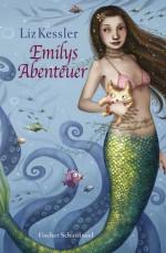 Emilys Abenteuer - Liz Kessler