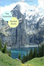 The Essential Works of Norbert Davis - Norbert Davis, Golgotha Press