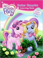 My Little Pony: Easter Surprise Coloring Book - Sadie Chesterfield, Ken Edwards