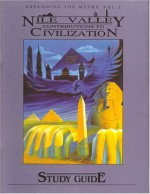 Nile Valley Contributions to Civilization Workbook - Anthony Browder, Clyde Swan, Diana Beasley, Arlene Stell, Michael Brown, T. Browder
