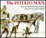 Potato Man - M Mcdonald, Ted Lewin