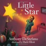 Little Star - Anthony DeStefano, Mark Elliott