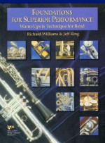 Foundations for Superior Performance, Warm-Ups & Technique for Band: Trumpet - Jeff King, Richard Williams