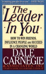 The Leader In You - Dale Carnegie, Stuart R. Levine