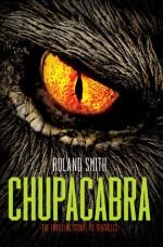 Chupacabra - Roland Smith