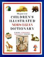 Hippocrene Children's Illustrated Norwegian Dictionary: English-Norwegian/Norwegian-English - Hippocrene Books