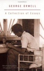 A Collection of Essays (Harvest Book) - George Orwell