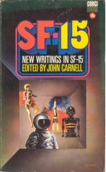 New Writings in SF-15 - John Carnell, Joseph L. Green, Arthur Sellings, Keith Roberts, Michael G. Coney, Vincent King, Christopher Priest