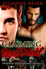 Claiming Red Wolf - Julianne Reyer