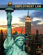 Employment Law: New Challenges in the Business Environment - John Moran