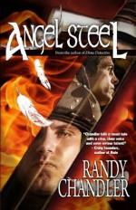 Angel Steel - Randy Chandler