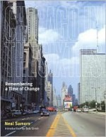 Chicago in the Sixties - Neal Samors