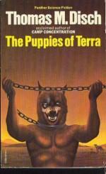 The Puppies of Terra - Thomas M. Disch