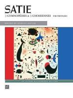 Satie -- Gymnopedies & Gnossiennes (Alfred Masterwork Edition) - Erik Satie