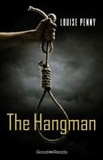 The Hangman - Louise Penny
