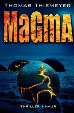 Magma: Thriller (German Edition) - Thomas Thiemeyer