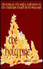 The Holy Fire: The Story of the Fathers of the Eastern Church - Pierre Stephen Robert Payne, Thomas Hopko
