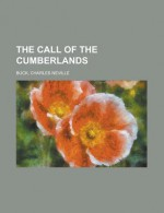 The Call of the Cumberlands - Charles Neville Buck