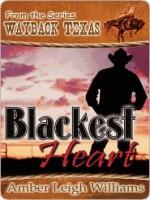 Blackest Heart [Wayback Texas] - Amber Leigh Williams