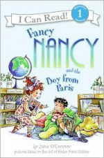 Fancy Nancy and the Boy from Paris - Jane O'Connor, Robin Preiss Glasser, Ted Enik