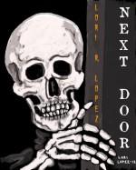 Next Door - Lori R. Lopez