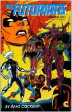 The Futurians Volume Two - Dave Cockrum