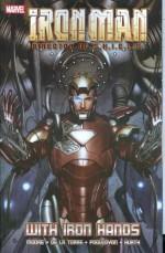 Iron Man: Director of S.H.I.E.L.D.: With Iron Hands - Stuart Moore, Steve Kurth, Carlo Pagulayan, Roberto de la Torre, Daniel Knauf