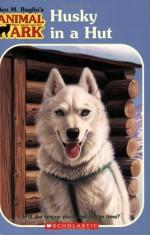 Husky in a Hut - Ben M. Baglio, Ann Baum, Jenny Gregory