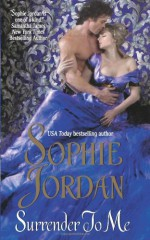 Surrender to Me - Sophie Jordan