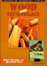 Wood and Technology - Betty Prange, Maureen Kelly