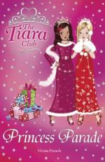 Princess Parade: Christmas Special 2007 - Vivian French