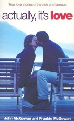 Actually, It's Love - John McGowan, Frankie McGowan