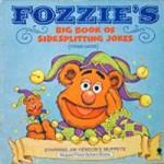 Fozzie's big book of sidesplitting jokes: (please laugh) : starring Jim Henson's Muppets - Tim Kirk