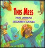 This Mess - Elizabeth Sayles
