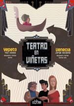 Teatro en Viñetas: Venecia - Yepeto - Alejandro Farias, Carlos Aón, Hurón, Jorge Accame, Roberto Cossa, Jorge Dubatti