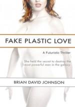 Fake Plastic Love - Brian Johnson