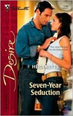 Seven-Year Seduction - Heidi Betts
