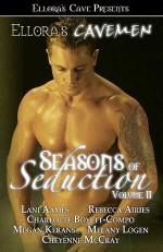 Seasons of Seduction II - Lani Aames, Rebecca Airies, Charlotte Boyett-Compo, Cheyenne McCray, Megan Kerans, Melany Logen
