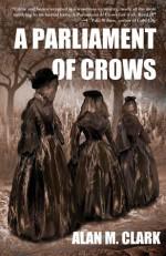 A Parliament of Crows - Alan M. Clark