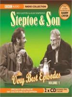 Steptoe Son: The Very Best Episodes, Volume 1 - Ray Galton, Alan Simpson, Wilfrid Brambell, Harry H. Corbett, BBC Audiobooks