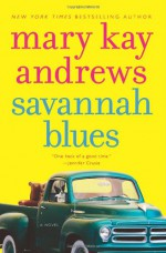 Savannah Blues - Mary Kay Andrews