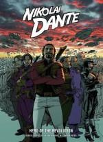 Nikolai Dante: Hero of the Revolution - Robbie Morrison, John Burns, Simon Fraser