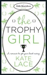 The Trophy Girl - Kate Lace