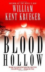 Blood Hollow - William Kent Krueger