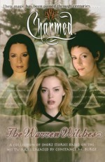 The Warren Witches (Charmed) - Laura J. Burns, Micol Ostow, Greg Elliot, Paul Ruditis, Erica Pass, Cameron Dokey, Diana G. Gallagher