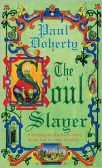 The Soul Slayer - Paul Doherty